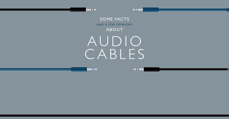 An Audio Cable Deep Dive